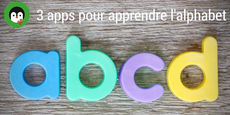 3 apps pour apprendre l'alphabet
