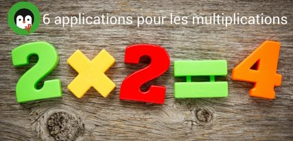 5 applications pour les tables de multiplications