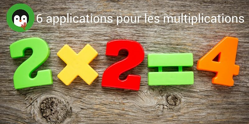 Les meilleures applications tables de multiplication - Application pour apprendre les tables de multiplication ...