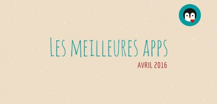 Les meilleures applications avril 2016