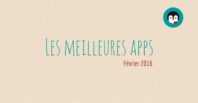 meilleures applications février 2016