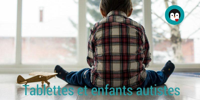 Tablettes et enfants autistes