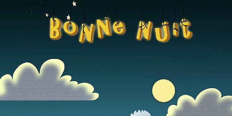 bonne nuit une