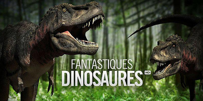 fantastiques dinosaures une