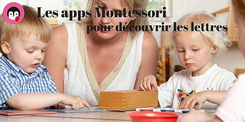 Sélection d'apps Montessori pour découvrir les lettres