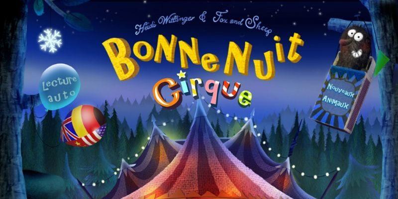 Bonne nuit cirque application enfant