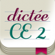 Dictée CE2 app orthographe