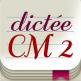 Dictée CM2 app orthographe