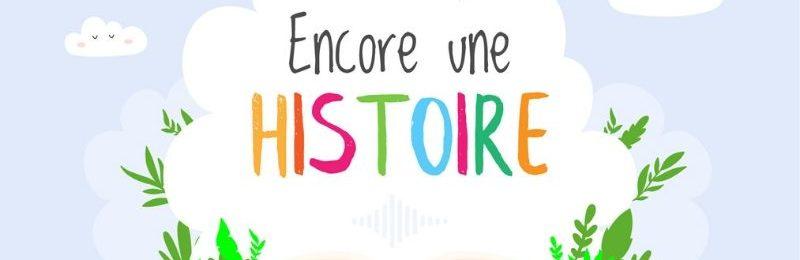 Encore une histoire podcasts d'histoires pour les enfants