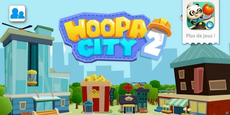 Hoopa city 2 app enfant