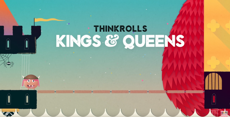thinkrolls: kings and queens