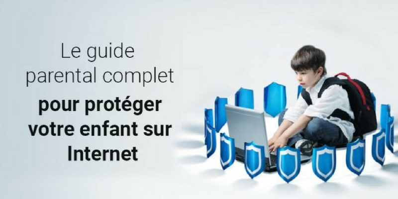 Le guide parental pour protéger son enfant sur internet - App-enfant 60fb03675837